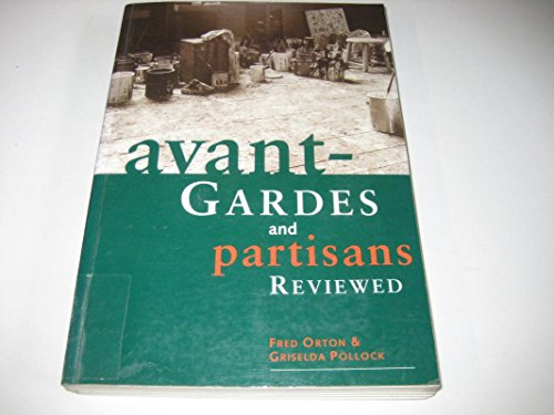 9780719043994: Avant-Gardes and Partisans Reviewed: Social History of Art