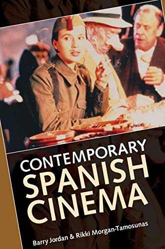 9780719044137: Contemporary Spanish Cinema (Insights from Economic History)