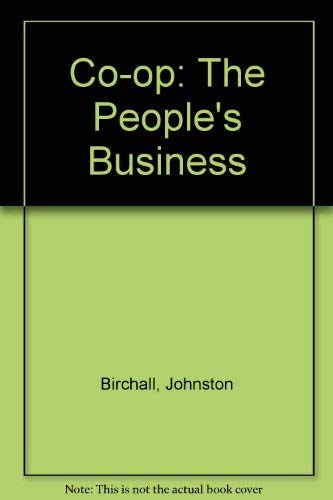 9780719044212: Co-op: The People's Business