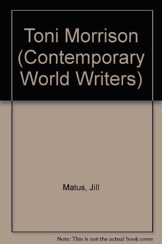 9780719044472: Toni Morrison (Contemporary World Writers)