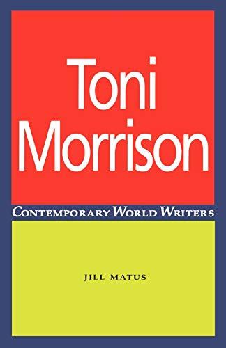 9780719044489: Toni Morrison (Contemporary World Writers)