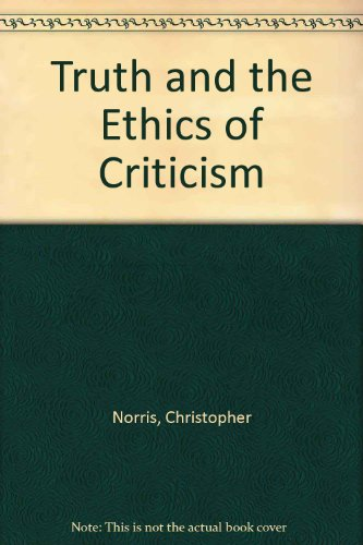9780719044526: Truth and the Ethics of Criticism