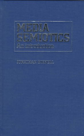 9780719045004: Media Semiotics: An Introduction