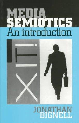 9780719045011: Media Semiotics: An Introduction