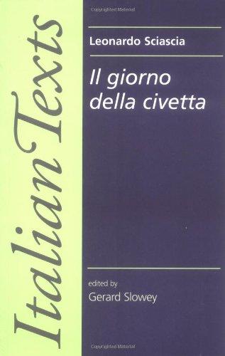 9780719045509: Il Giorno Della Civetta: Leonardo Sciascia OUT OF PRINT (Manchester New Italian Texts)