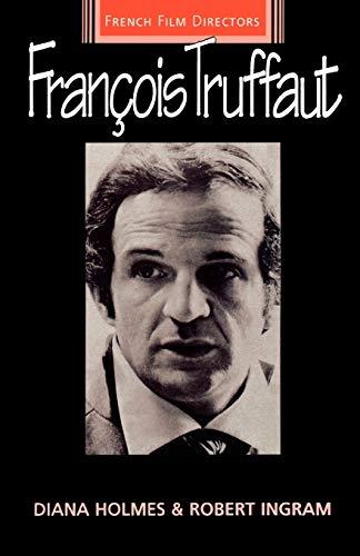 9780719045547: Francois Truffaut (French Film Directors MUP)