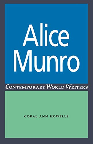 9780719045592: Alice Munro (Contemporary World Writers MUP)