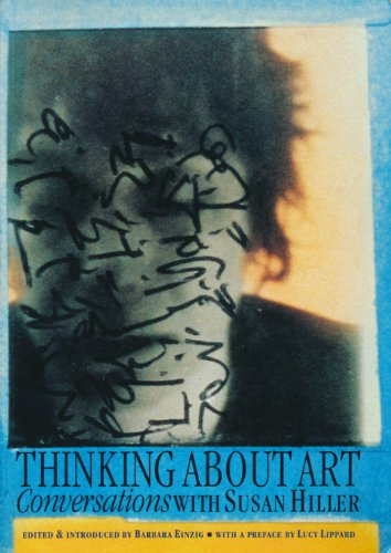 9780719045653: Thinking About Art: Conversations With Susan Hiller