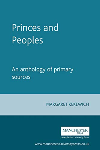9780719045738: Princes and Peoples: An anthology of primary sources