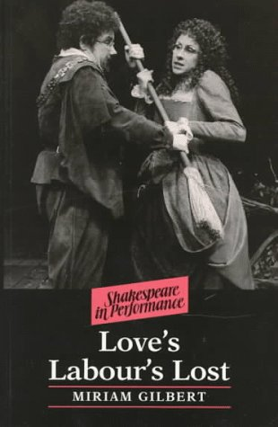 9780719046247: Love's Labour's Lost (Shakespeare in Performance)