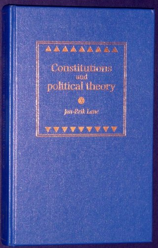 9780719046476: Constitutions and Political Theory
