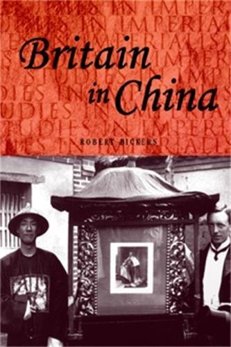 9780719046971: Britain in China: Community, Culture and Colonialism, 1900-49 (Studies in Imperialism)