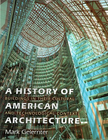 9780719047268: A History of American Architecture: Buildings in Their Cultural and Technological Context