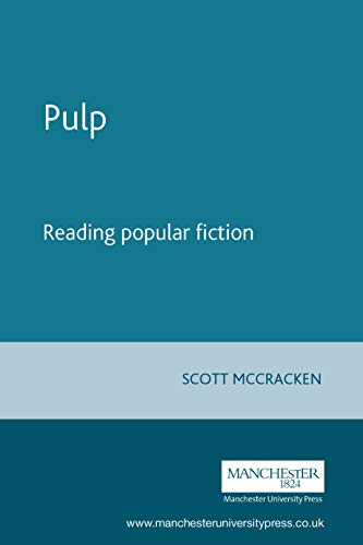 9780719047596: Pulp: Reading popular fiction