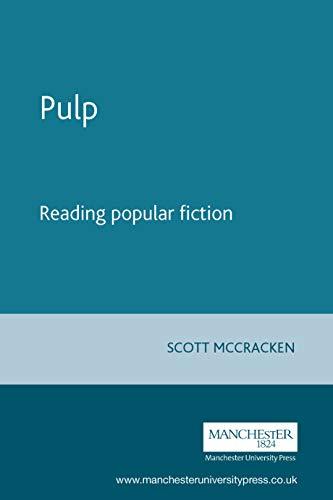 9780719047596: Pulp: Reading popular fiction