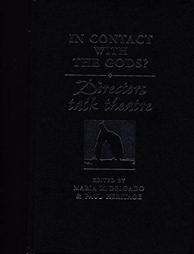 9780719047626: In Contact With the Gods?: Directors Talk Theatre