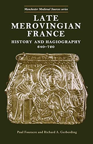 9780719047916: Late Merovingian France (Manchester Medieval Sources MUP)
