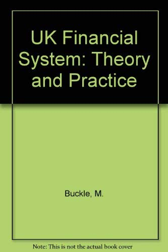 9780719048159: The Uk Financial System: Theory and Practice