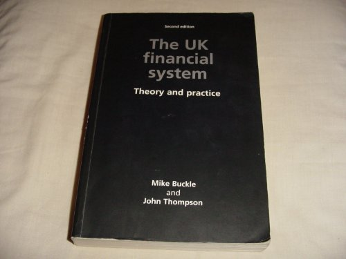 9780719048166: The Uk Financial System : Theory and Practice: Theory and Practice