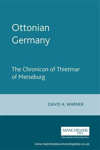 9780719049255: Ottonian Germany: The Chronicon of Thietmar of Merseburg (Manchester Medieval Sources)