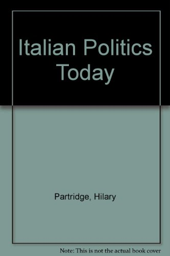 9780719049439: Italian Politics Today