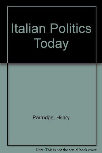 9780719049439: Italian Politics Today