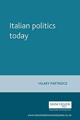 9780719049446: Italian politics today (Politics Today MUP)