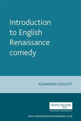 9780719049644: Introduction to English Renaissance Comedy