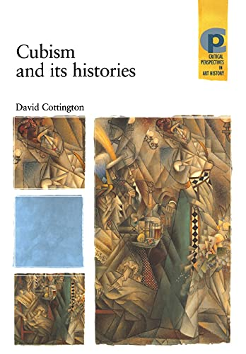 9780719050046: Cubism and its histories (Critical Perspectives in Art History MUP)
