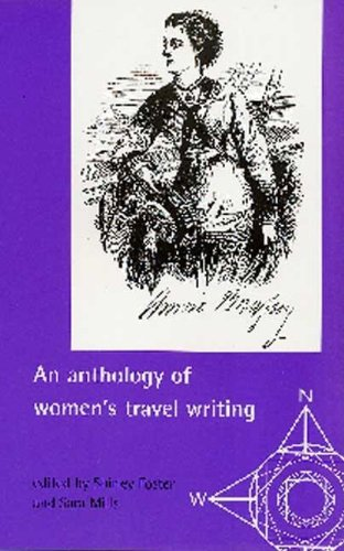 9780719050176: An Anthology of Women's Travel Writing