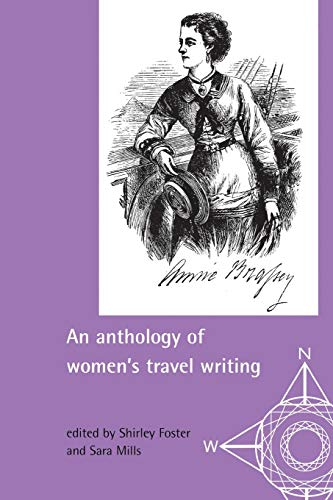 9780719050183: An Anthology of Women's Travel Writing