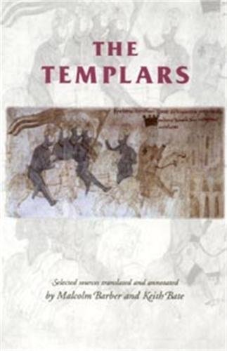9780719051098: The Templars: Selected Sources