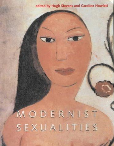9780719051616: Modernist Sexualities