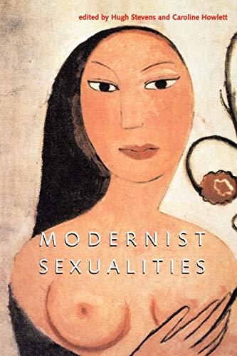 Modernist Sexualities
