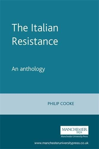 9780719051722: The Italian Resistance: An Anthology (Italian Texts)