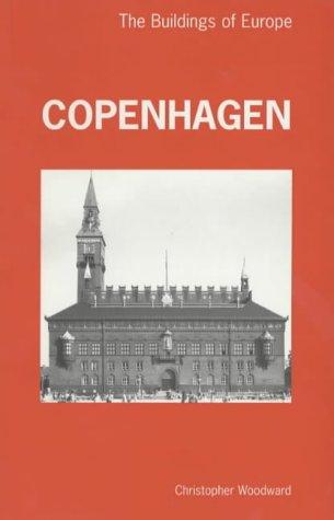 9780719051937: Copenhagen: The Buildings of Europe