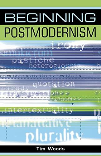 9780719052118: Beginning postmodernism (Beginnings MUP)