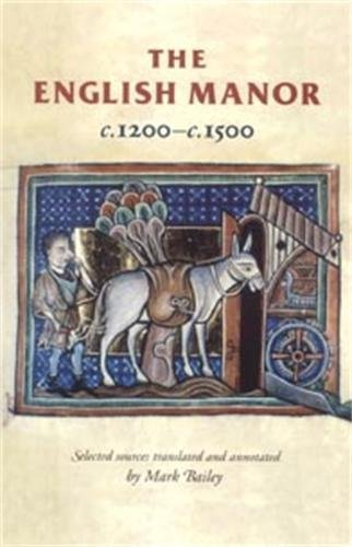 9780719052286: The English Manor C.1200 To C.1500