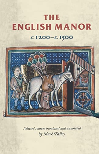 9780719052293: The English Manor C.1200 To C.1500