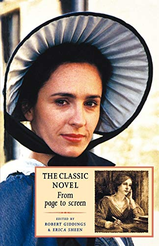 9780719052316: The Classic Novel: From Page To Screen