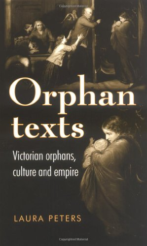 9780719052323: Orphan Texts: Victorian Orphans, Culture and Empire