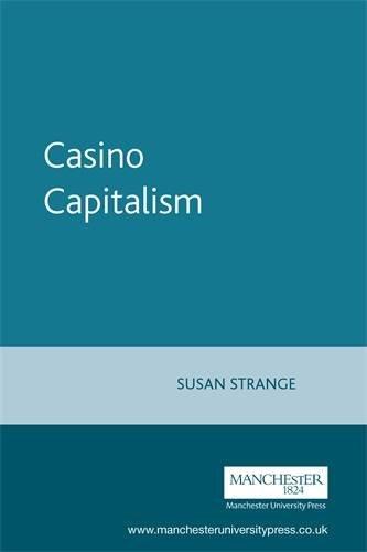 9780719052354: Casino Capitalism