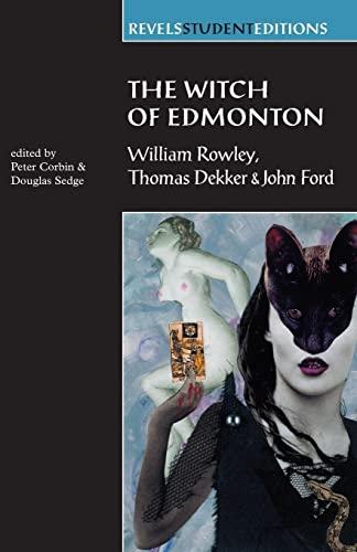 9780719052477: The Witch of Edmonton: William Rowley, Thomas Dekker, John Ford