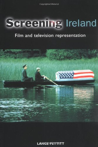 9780719052705: Screening Ireland: Film and Television Representation