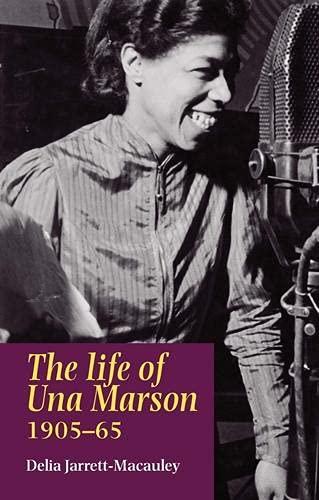The Life of Una Marson, 1905-65: Delia Jarrett-Macauley