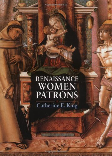 9780719052897: Renaissance Women Patrons: Wives and Widows in Italy, c. 1300-1550
