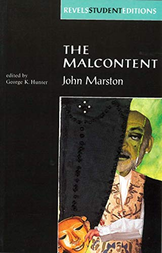 9780719053641: Malcontent: By John Marston Pb: By John Marston: Student Edition (The Revels Plays)