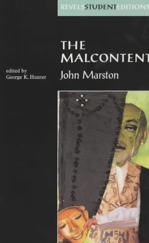 9780719053641: The Malcontent: By John Marston: Student Edition (Revels Student Editions)