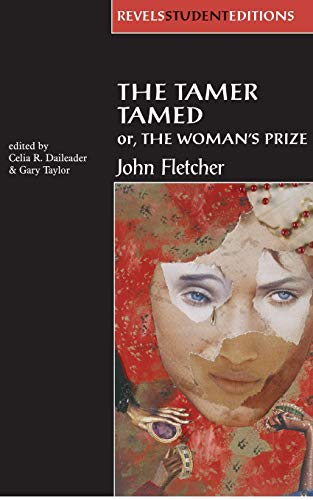 9780719053672: The Tamer Tamed; Or, the Woman's Prize (Revels Student Editions)