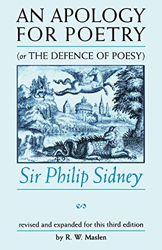 9780719053764: An Apology For Poetry (Or The Defence Of Poesy): Revised and Expanded Third Edition